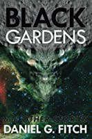 Black Gardens: And Other Stories
