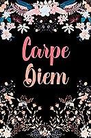 Carpe Diem: Dankbarkeits-Tagebuch mit 120 linierten Seiten im DIN-A5 Format fuer mehr Achtsamkeit zum Notieren, wofuer man an diesem Tag dankbar ist