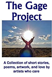 The Gage Project: Volume 2