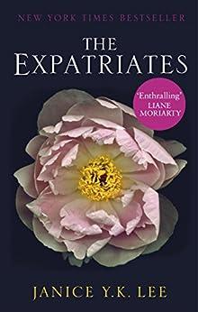[Lee, Janice Y. K.]のThe Expatriates (English Edition)