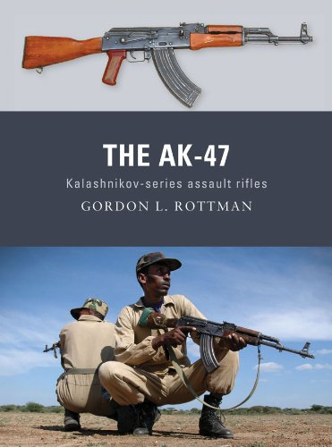 The AK-47: Kalashnikov-series assault rifles (Weapon)