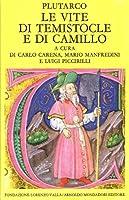 Le vite di Temistocle e di Camillo