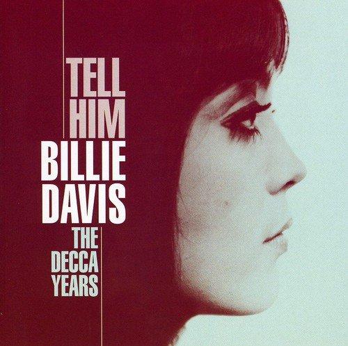 Tell Him: Decca Years