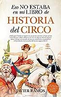 Eso no estaba en mi libro de Historia del Circo / That was not in my Circus History Book