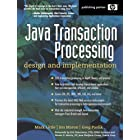Java Transaction Processing: Design and Implementation (Hewlett-Packard Professional Books)