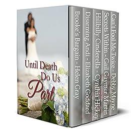 Until Death Do Us Part Contemporary by [Gray, Helen, Goddard, Elizabeth, Hickey, Cynthia, Martin, Gail Gaymer, Mayne, Debby]