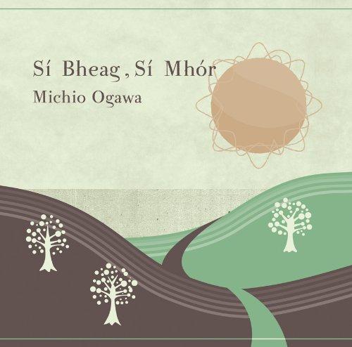 シーベグ・シーモア/Si Bheag,Si Mhor
