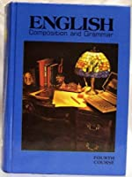 English Composition and Grammar 1988: 4th Course Grade 10