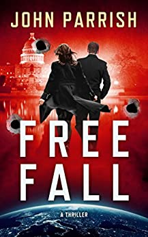 Free Fall: A Thriller by [Parrish, John]
