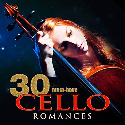 30 Must-Have Cello Romances