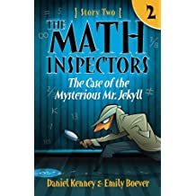 The Math Inspectors: The Case of the Mysterious Mr. Jekyll: Story Two: Volume 2
