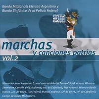 Vol. 2-Marchas Y Canciones Patrias