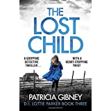 The Lost Child: A gripping detective thriller with a heart-stopping twist: 3
