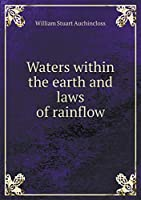 Waters Within the Earth and Laws of Rainflow