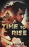 A Time to Rise: Second Edition (English Edition)