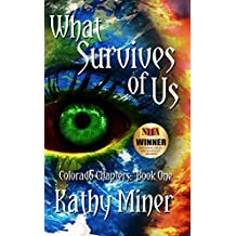 What Survives of Us (Colorado Chapters Book 1)