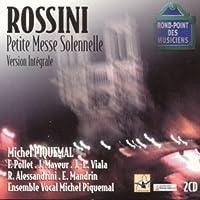 Rossini: Petite Messe Solennelle by Ensemble Vocal Michel Piquemal (2003-06-16)