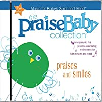 Praise Baby: Praises and Smiles by Praise Baby Collection (2004-03-09)