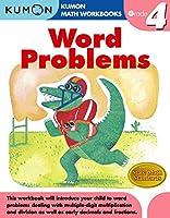 Word Problems Grade 4 (Kumon Math Workbooks)