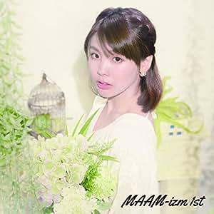 MAAM-izm 1st