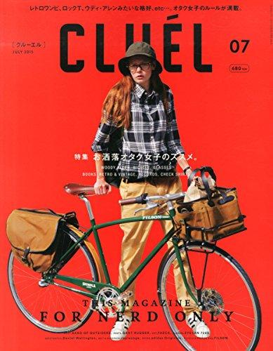CLUEL(クルーエル) 2015年 07 月号 [雑誌]の詳細を見る
