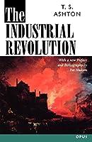 The Industrial Revolution, 1760-1830 (C Opus T Opus N)