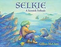 Selkie: A Scottish Folktale