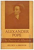 Alexander Pope: The Poetry of Allusion (Oxford Paperbacks, No. 149)
