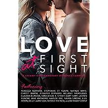 Love At First Sight: A Sampler (A Steamy Contemporary Romance Sampler Book 1)