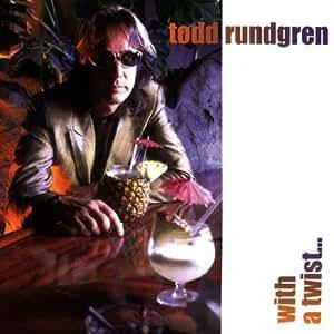 With a Twist by Todd Rundgren (1997-09-23)
