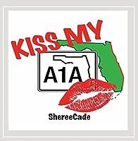 Kiss My A1a