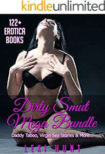 Dirty Smut MEGA Bundle: 122+ Erotica Books- Daddy Taboo, Virgin Sex Stories & More... (English Edition)