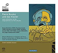 Pierre Boulez and the Piano by Vassilakis/Boulez/Wiesemann