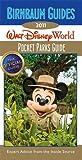 Birnbaum's Walt Disney World Pocket Parks Guide 2011 (Birnbaum's Guides Walt Disney World Pocket Parks)