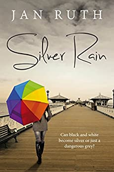 Silver Rain by [Ruth, Jan]