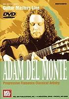 Adam Del Monte: Progressive Flamenco Classical [DVD] [Import]