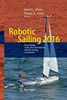 Robotic Sailing 2016: Proceedings of the 9th International Robotic Sailing Conference