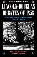 The Complete Lincoln-Douglas Debates of 1858【洋書】 [並行輸入品]
