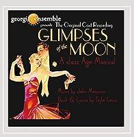 Glimpses of the Moon Original Cast Recording