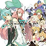 EXIT TUNES PRESENTS Vocalofuture feat. 初音ミク