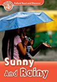 Sunny and Rainy (Oxford Read and Discover: Level 2)