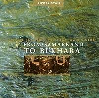 From Samarkand to Bukhara
