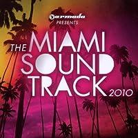 Armada Presents: Miami Soundtrack 2010 by Miami Soundtrack 2010 (2010-03-16)