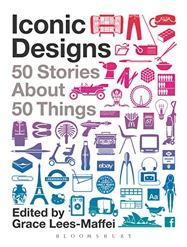 Iconic Designs: 50 Stories about 50 Things (English Edition)