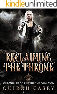 Reclaiming The Throne (Chronicles Of The Throne Book 2) (English Edition)