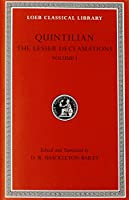 The Lesser Declamations, Volume I (Loeb Classical Library)