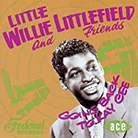 Going Back to Kay Cee by LITTLE WILLIE LITTLEFIELD (2004-03-09)