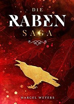 [Weyers, Marcel]のDie Raben-Saga (German Edition)