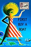 First Buy a Boat