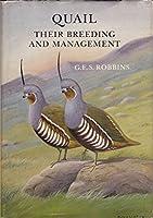Quail: Their Breeding & Management